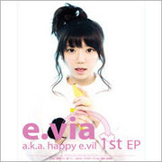 韓国音楽 E.Via アルバム /E.Via A.K.A. Happy E.Vil [Ep]