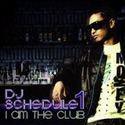 �؍����y DJ Schedule 1 /1�W I Am The Club