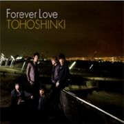 韓国音楽 東方神起/Forever Love (Single CD+DVD)