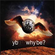 �؍����y �����E�h�q�����o���h(YB) 7�W?Why Be? �i�Ĕ����j