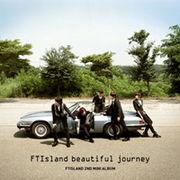 韓国音楽 FT ISLAND(エプティアイランド)- BEAUTIFUL JOURNEY(ミニアルバム 2集)