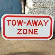 TOW-AWAY ZONE(レッカー移動域) トラフィックサインボード