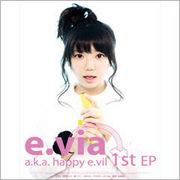 韓国音楽 E.Via アルバム /E.Via A.K.A. Happy E.Vil [Ep]