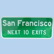 US San Francisco NEXT 10 EXITS トラフィックサインボード