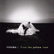 韓国音楽 Yiruma(イルマ)/From the yellow room
