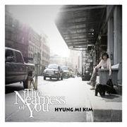 韓国音楽 キム・ヒョンミ 1集 - The Nearness Of You