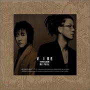 (再発売)韓国音楽 VIBE(バイブ)3集 - Re Feel