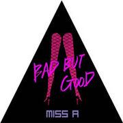 韓国音楽 miss A(ミスエイ)- BAD BUT GOOD(シングル)