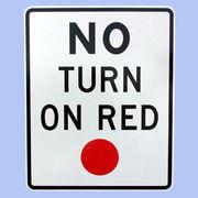 US NO TURN ON RED トラフィックサインボード