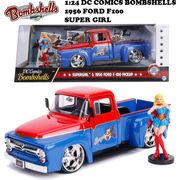 1:24 DC COMICS BOMBSHELLS 1956 FORD F100 & SUPER GIRL ミニカー